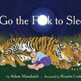 Go the (Bleep) to Sleep